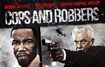 Cops And Robbers - Michael Jai White - Quinton Rampage Jackson - Tom Berenger